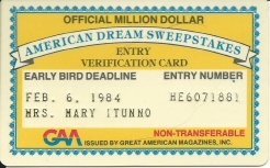 Mary ITunno's Official Million Dollar Entry Verification Card.  Yeah, right.